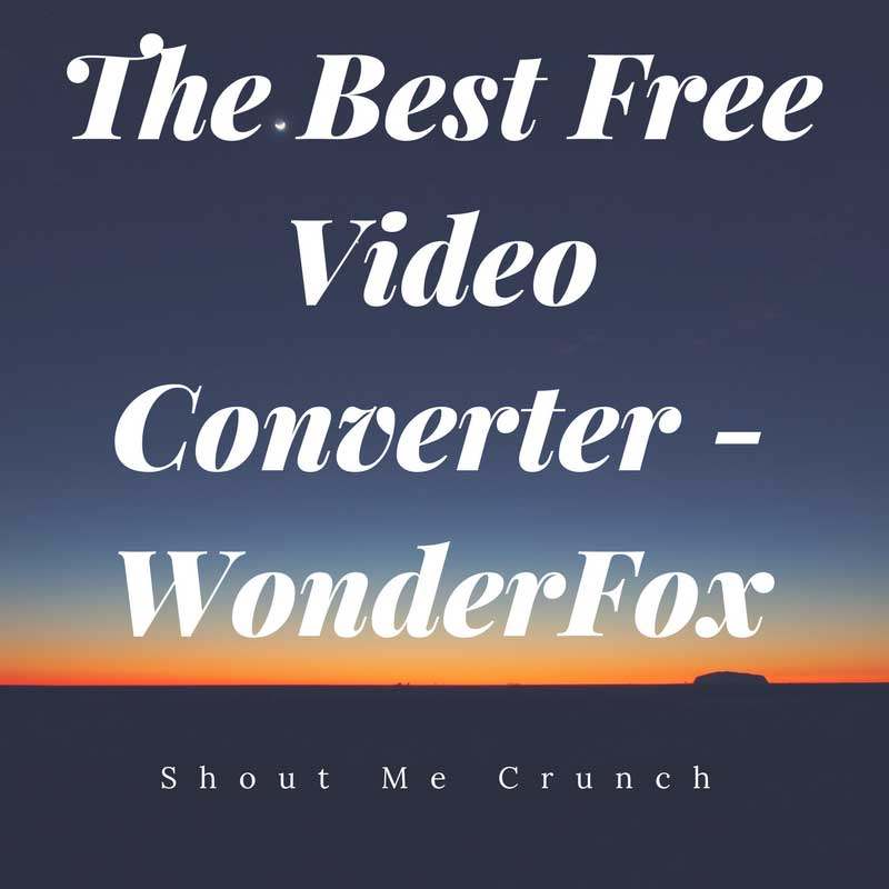 The Best Free Video Converter – WonderFox Free HD Video Converter Factory