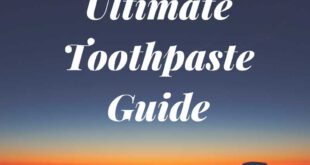 Ultimate-Toothpaste-Guide