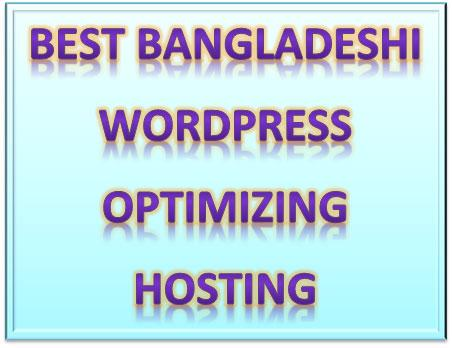 Best Bangladeshi WordPress Optimizing Hosting