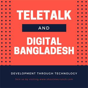 Teletalk and Digital Bangladesh