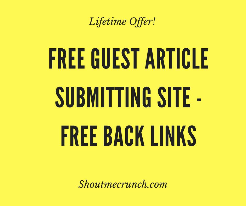 Free Guest Article Submitting Site – Free Back Link
