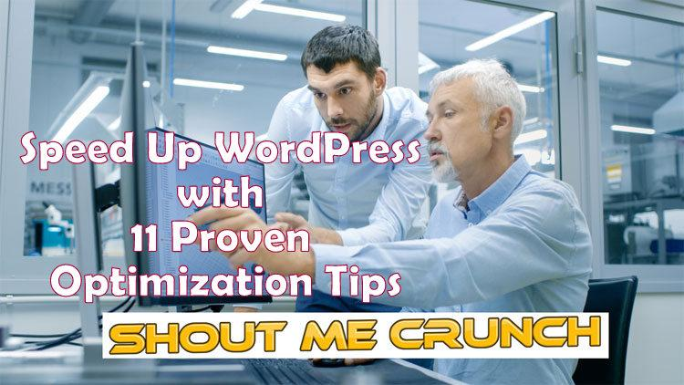 Speed Up WordPress with 11 Proven Optimization Tips [2019]