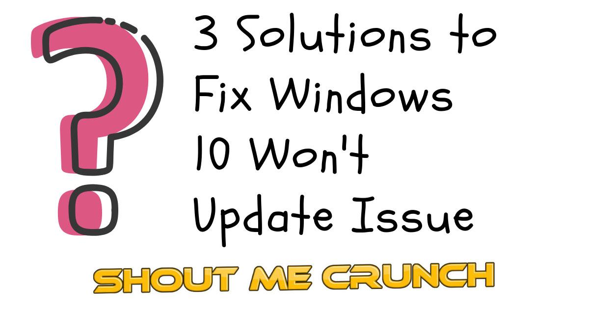 3 Solutions to Fix Windows 10