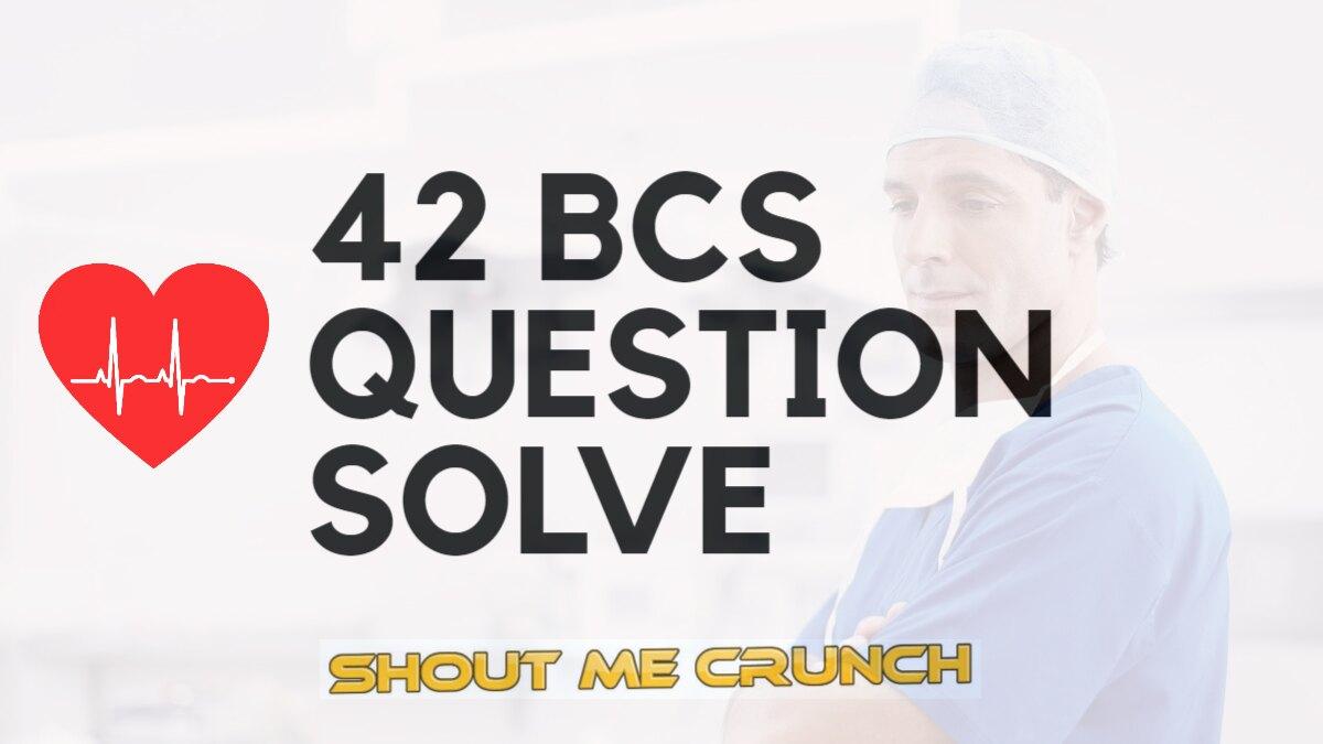 42 BCS question solve